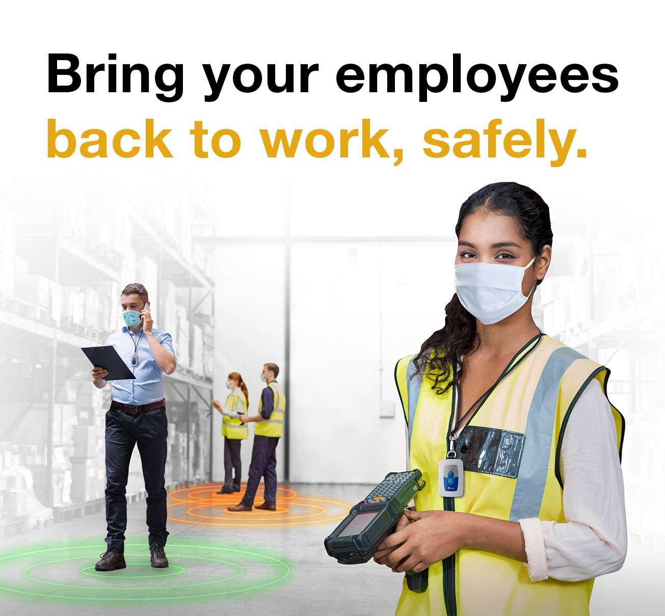 Bring your employees back to work safely